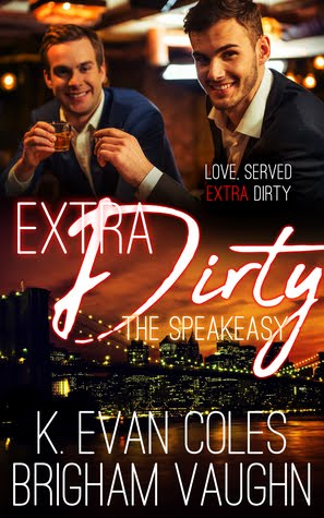 Extra Dirty~ The Speakeasy book 2