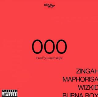 Wizkid - OOO Ft. Zingah, Burna Boy & DJ Maphorisa mp3 download