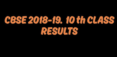 CBSE 2018-19.  10th class results