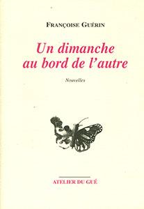 Un dimanche au bord de l'autre – Françoise Guérin