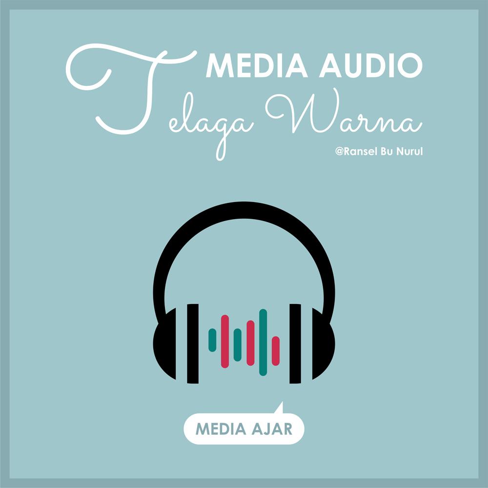 media-ajar-audio-bahasa-indonesia-telaga-warna