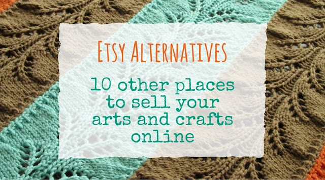 10 eCommerce alternatives to selling handmade arts and crafts on Etsy.