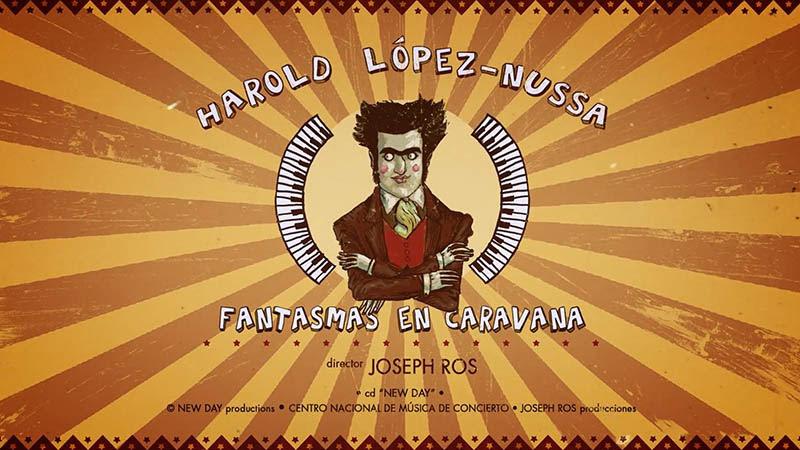 Harold López-Nussa - ¨Fantasmas en caravana¨ - Videoclip - Dirección: Joseph Ros. Portal Del Vídeo Clip Cubano