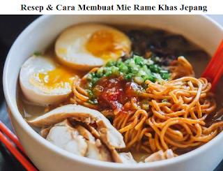 Mie Ramen Khas Jepang - Resep dan Cara Membuat Mie Ramen Jepang yang Enak dan Gurih