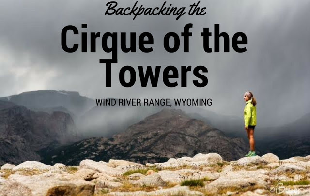 Backpacking to the Cirque of the Towers, Wind Rivers