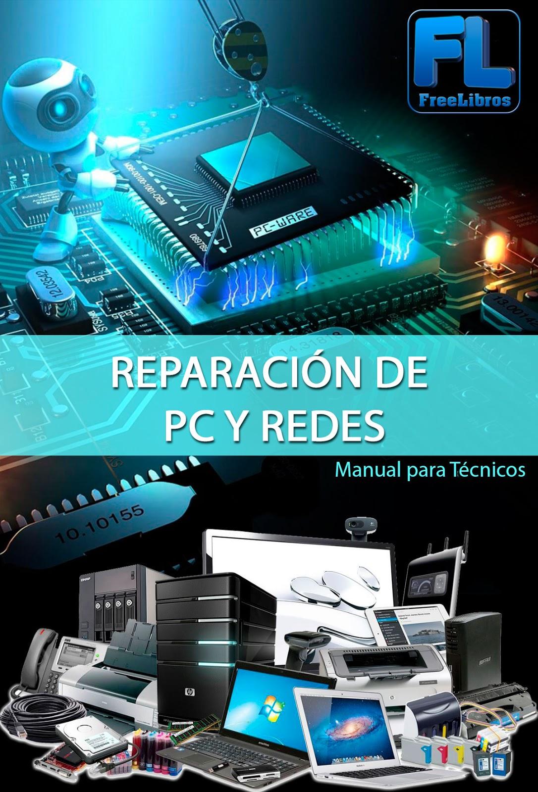Manual para Técnicos en Reparación de PC y Redes