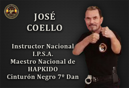 JOSE COELLO INSTRUCTOR NACIONAL INTERNATIONAL POLICE AND SECURITY ASOCCIATION IPSA