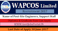 Water and Power Consultancy Services Limited Recruitment 2017-Site Engineers, Support Staff