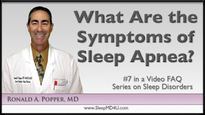 What are the symptoms of sleep apnea? Symptoms of Sleep Apnea