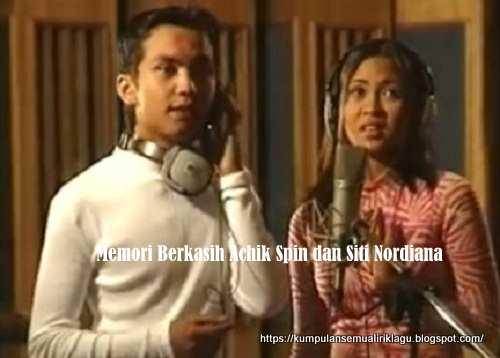 Memori Berkasih Achik Spin dan Siti Nordiana