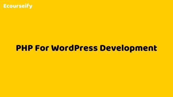 PHP For WordPress Development