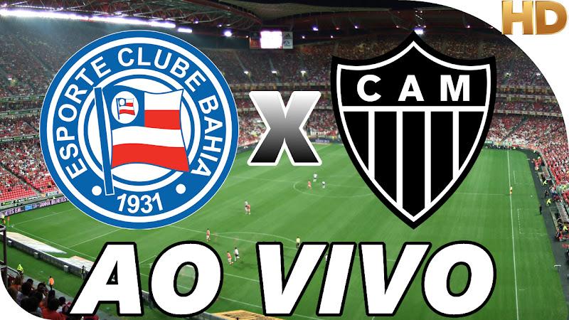 Assistir Bahia x Atlético Mineiro Ao Vivo