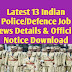 Latest 13 Indian Police/Defence Job News Details & Notice Download