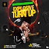 Mixtape: DJ YomC – Explosive TurnUp Mix