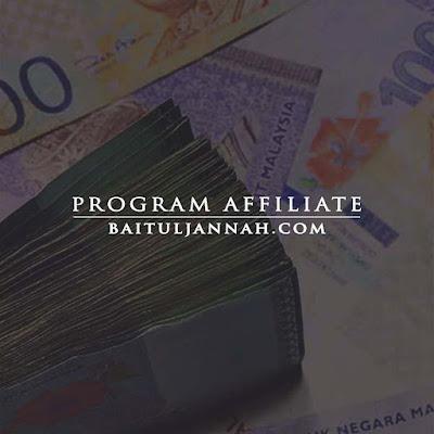 Program Affiliate BAITULJANNAH, apa itu baituljannah, jana pendapatan dengan affiliate