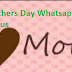 Best Mothers Day Whatsapp Status for the year of 2016