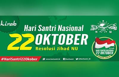 Mengapa Hari Santri Nasional Tanggal 22 Oktober ? Berikut Penjelasannya