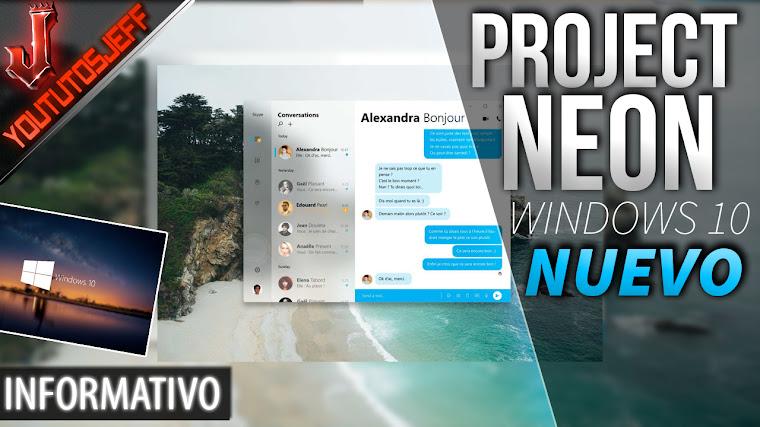 Como será el nuevo aspecto de Windows 10 | Project Neon