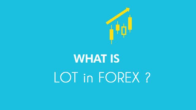 apa itu lot trading forex