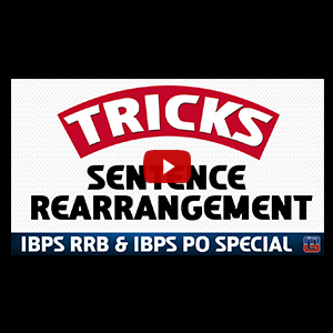 Tricks | Sentence Rearrangement | English | All Competitive Exams