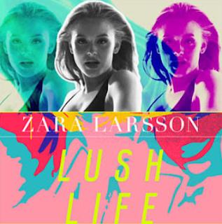Zara Larsson - Lush Life Mp3