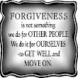 24 of 58 for 58: Be Willing to Forgive (even when you don't think you'll ever be able to do so)