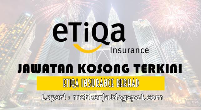 Jawatan Kosong Terkini 2016 di Etiqa Insurance Berhad