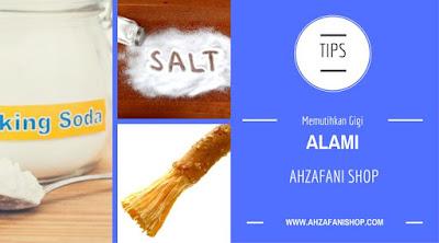 Cara memutihkan gigi menggunakan, baking soda, garam dan siwak