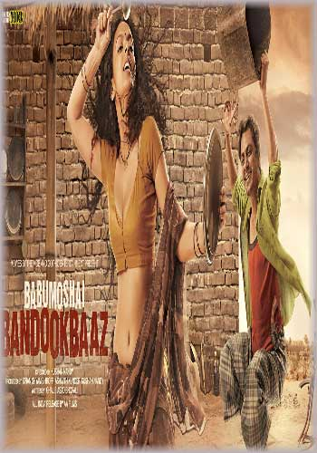 Babumoshai Bandookbaaz 2017 Hindi 720p HDRip