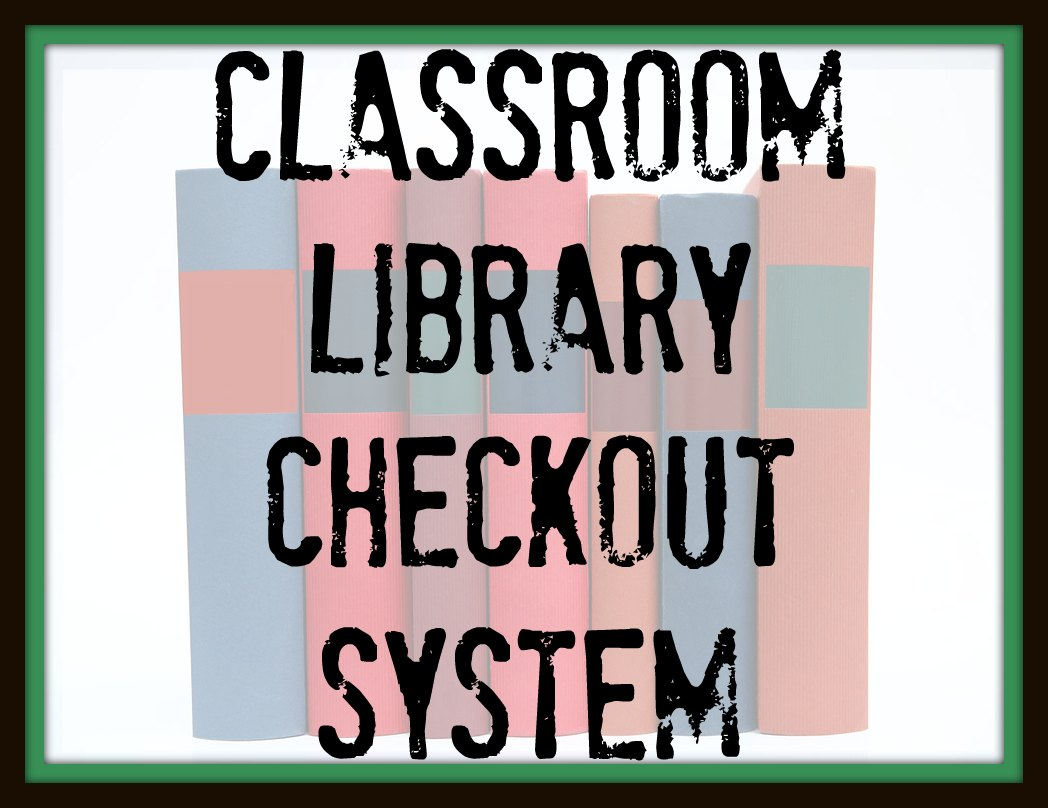 classroom library checkout system can t find substitution for