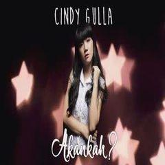Cindy Gulla - Akankah