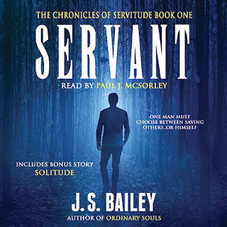 servant the chronicles of servitude book 1 j s bailey supernatural suspense