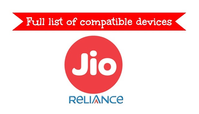 full list of compatible devices reliance jio