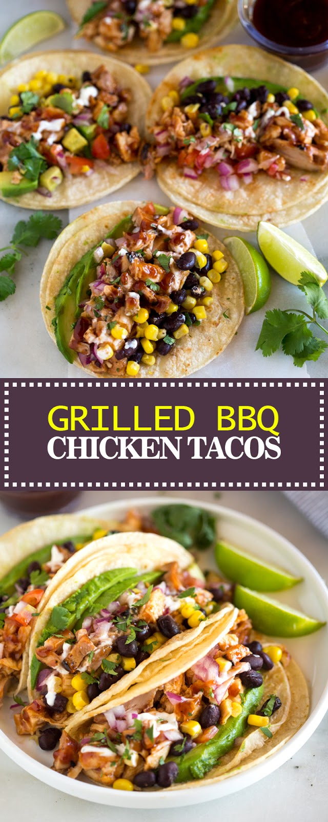 GRILLED BBQ CHICKEN TACOS