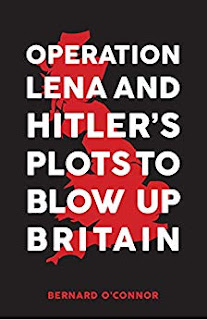 Cover - Operation Lena and Hitler's Plots to Blow Up Britain