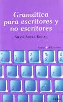 Gramática para escritores y no escritores, Silvia Adela Kohan