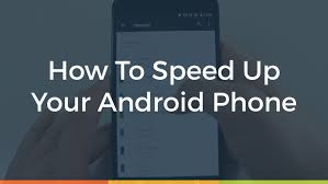 Android Phone Running Slow, Speed up Android, Speed Up My Phone,speed up android tablet, speed up tablet,phone running slow