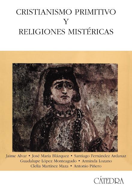Cristianismo Primitivo y Religiones Mistéricas por V.V.A.A.