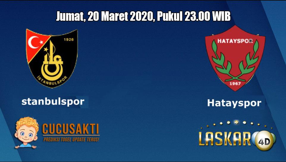 Prediksi Istanbulspor VS Hatayspor 20 Maret 2020