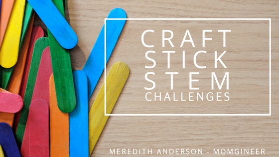 Popsicle Stick Stem Challenges Fun Craft Stick Activities