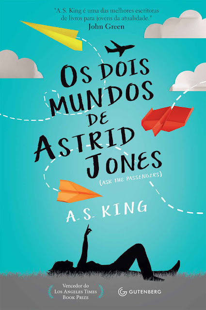 Os dois mundos de Astrid Jones - A. S. King