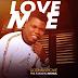 Music: LOVE ME - GODWIN RICHIE || @Richie_Richie25