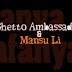 Video | Ghetto Ambassador & Mansu Li - Nafanya Yangu