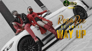 Rosa Ree Ft. Emtee - Way Up
