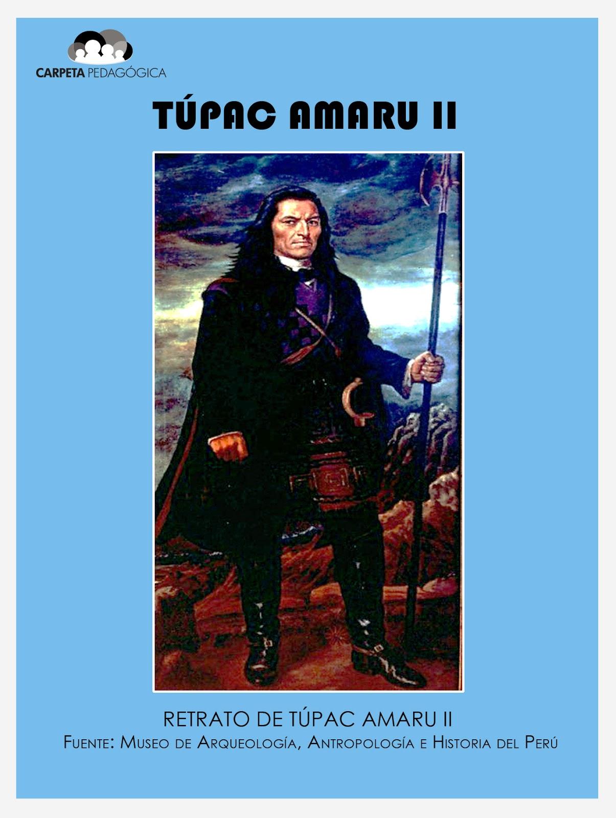 La Gran Rebelión de Túpac Amaru II