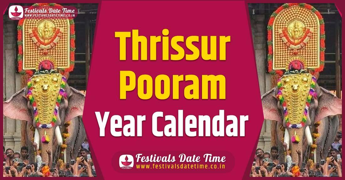 Thrissur Pooram Year Calendar, Thrissur Pooram Festival Schedule