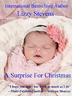 https://www.amazon.com/Surprise-Christmas-Lizzy-Stevens-ebook/dp/B00570IBZO/ref=sr_1_1?s=books&ie=UTF8&qid=1487019642&sr=1-1&keywords=A+Surprise+For+Christmas+Lizzy+stevens