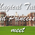 Magical Tales and Princesses Meet