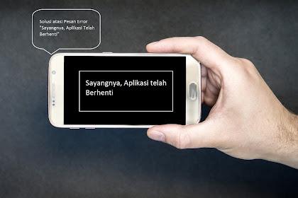 Penyebab & Cara Mengatasi Sayangnya, Aplikasi Telah Berhenti Pada Samsung