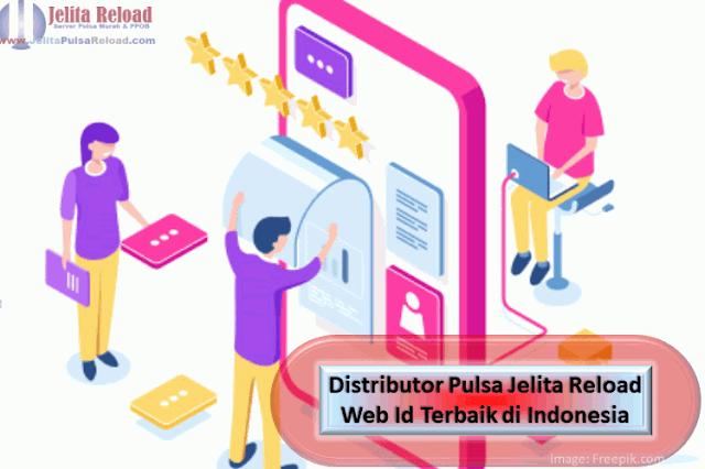 Distributor Pulsa Jelita Reload Web Id Terbaik di Indonesia